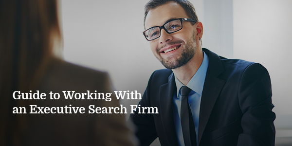 Guide-to-Working-With-an-Executive-Search-Firm_600x300