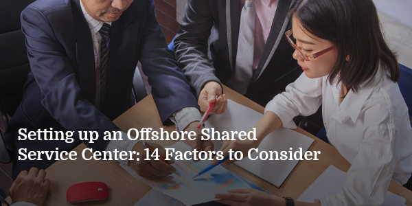 Setting-up-an-Offshore-Shared-Service-Center-14-Factors-to-Consider