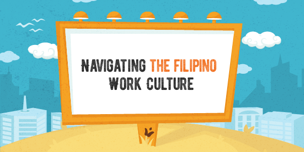 Navigating the Filipino Working Culture