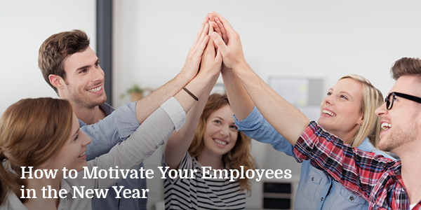 How to Motivate Your Employees in the New Year
