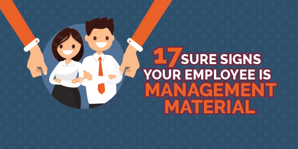 17-Sure-Signs-Your-Employee-is-Management-Material