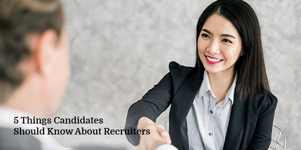 5 Things Candidates Should Know About Recruiters copy