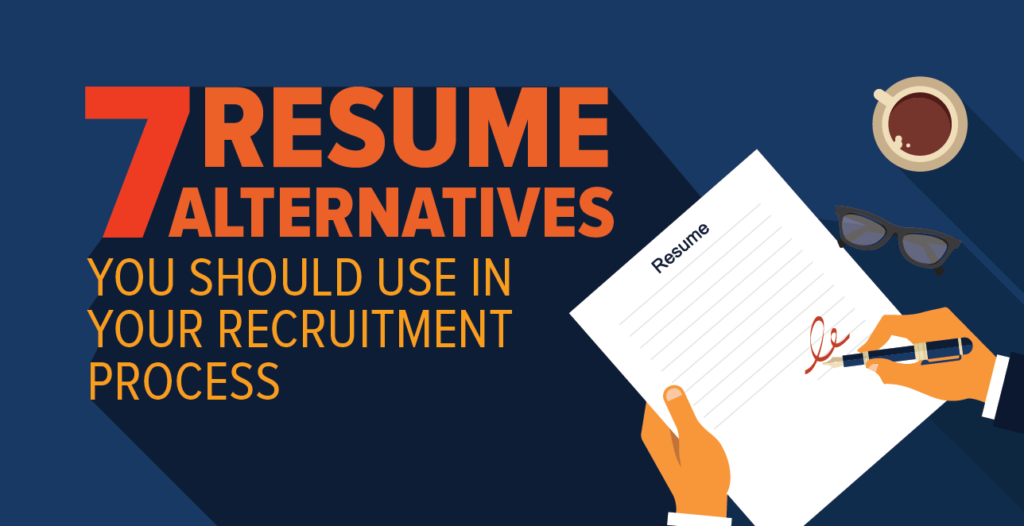7 Resume Alternatives You Should Use in Your Recruitment Process-03-03