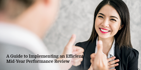 A Guide to Implementing an Efficient Mid-Year Performance Review