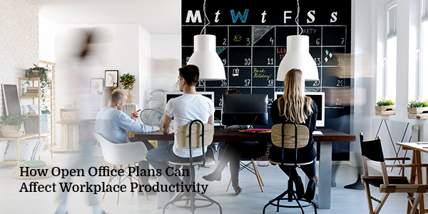 How Open Office Plans Can Affect Workplace Productivity