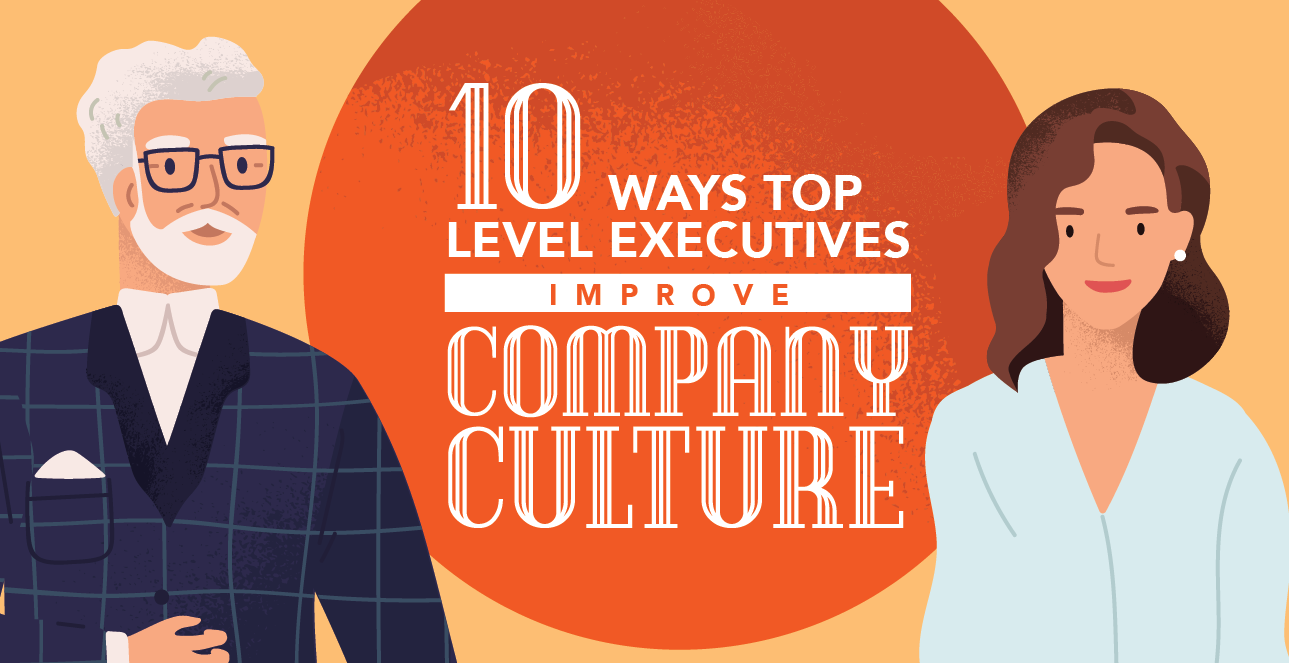 10 Ways Top Level Executives Improve Company Culture