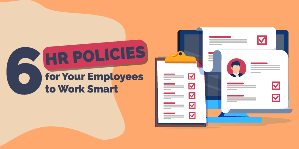 6 HR Policies for Your Employees to Work Smart Banner