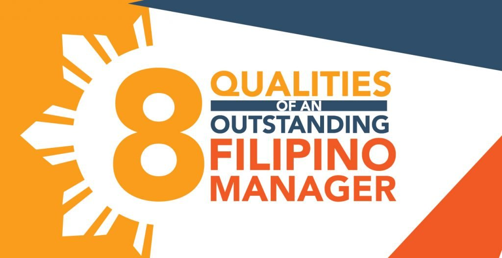 8 Qualities of an Outstanding Filipino Manager