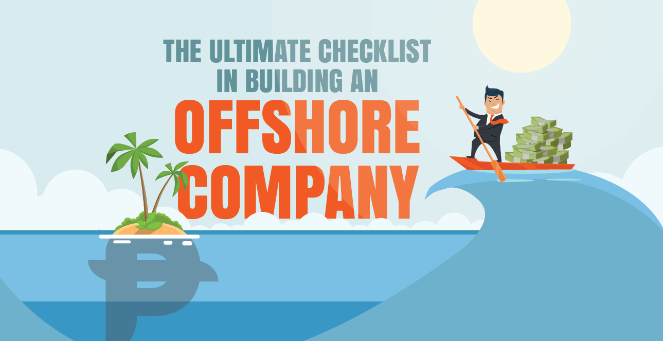 The Ultimate Checklist in Building an Offshore Company