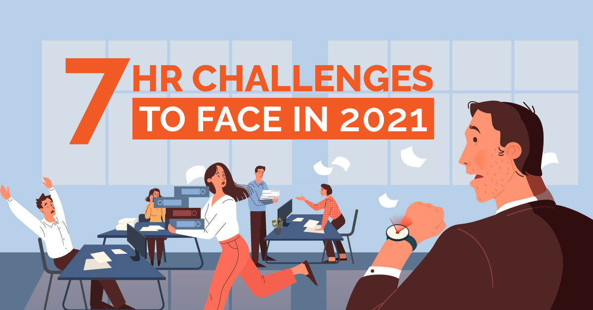7 HR Challenges to Face in 2021