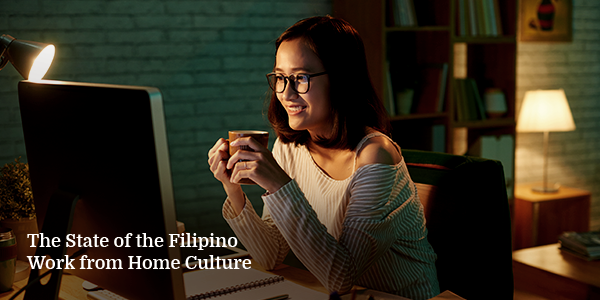 The State of the Filipino Work from Home Culture
